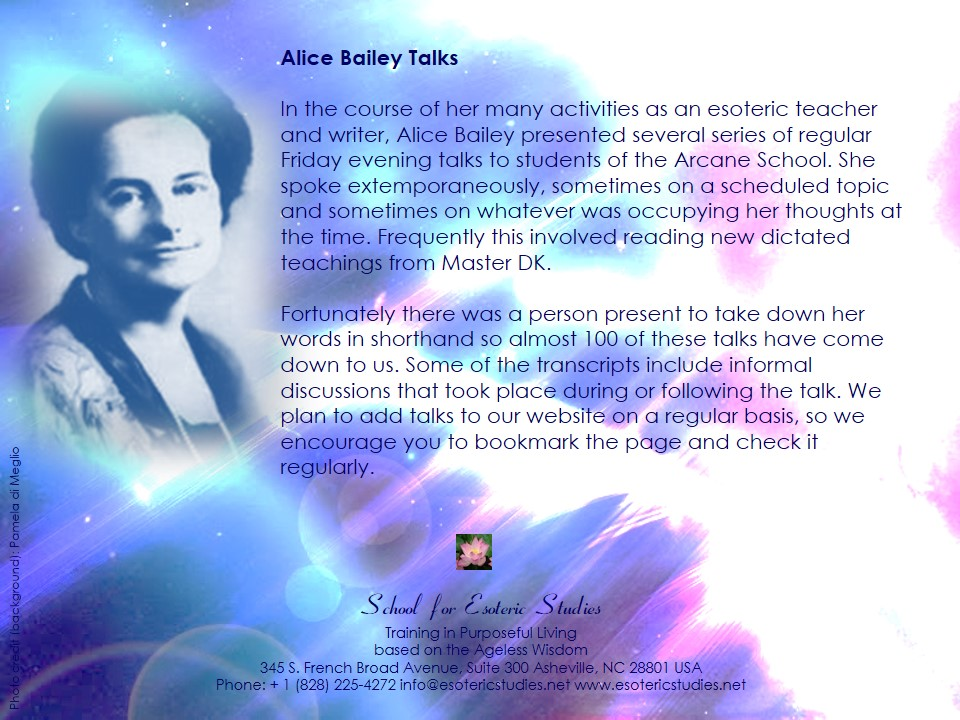 Alice Bailey talks available on the School for Esoteric Studies? website